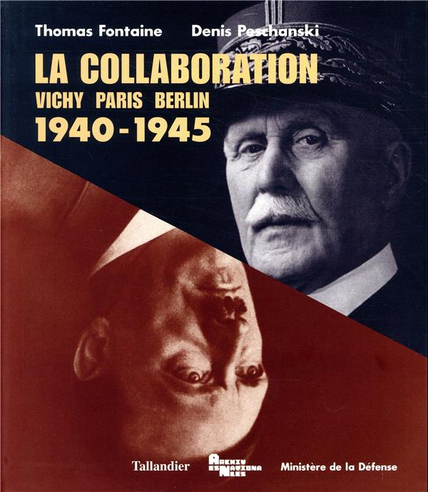 La collaboration 1940-1945 vichy paris berlin