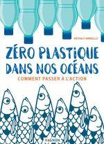 Vente EBooks : Zéro plastique dans nos océans  - Nathaly Ianniello