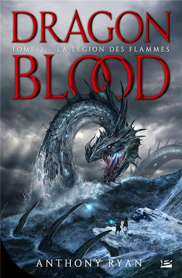 Dragon blood T.2 ; la légion des flammes