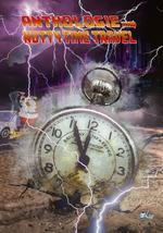 Nutty Time Travel  - Laure Awenydd - Gillian Brousse - Pierre Gasco - Barnett Chevin - Nicolas Sick - Judith Pradal - J.A. Reeves - Wilfried Renaut