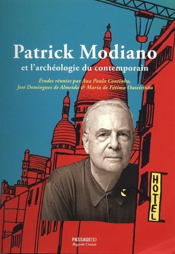 Patrick Modiano et l'archéologie du quotidien