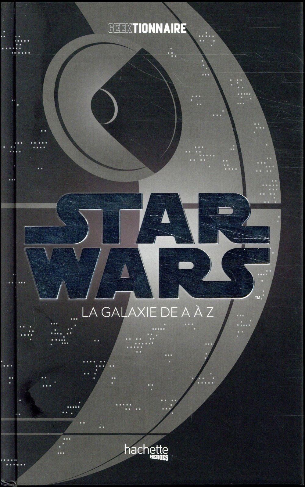 Geektionnaire de Star Wars