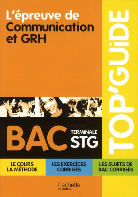 Top'Guide; L'Epreuve De Communication Et Grh ; Terminale Stg