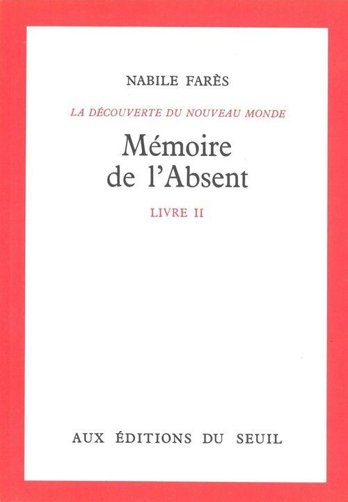 Memoire de l'absent, decouverte du monde
