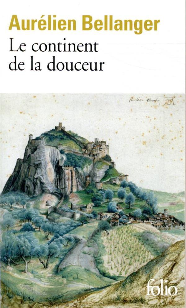 Le continent de la douceur