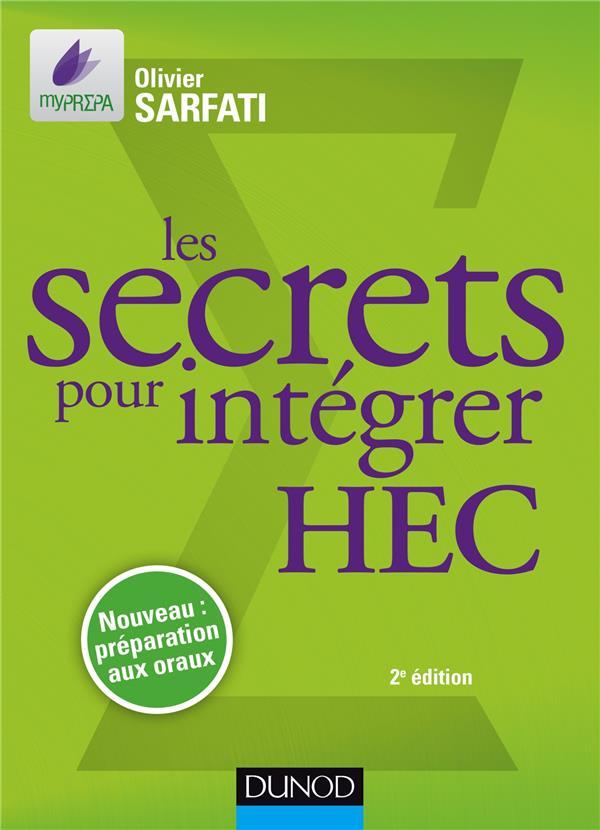 Les Secrets Pour Integrer Hec ; Methodes Pour Prepas Commerciales (2e Edition)