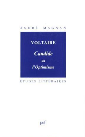 ETUDES LITTERAIRES T.18 ; Candide ou l'optimisme, de Voltaire