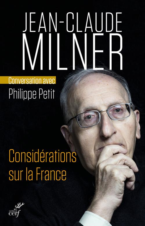 Considérations sur la France ; conversation avec Philippe Petit