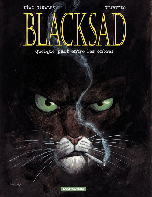 BLACKSAD ; Blacksad T.1 ; quelquepart entre les ombres