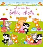 Vente Livre Numérique : La vie des bébés chats  - Nathalie Bélineau - Émilie Beaumont