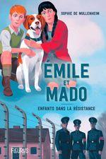 Vente EBooks : Émile et Mado. Enfants dans la Résistance  - Sophie de Mullenheim