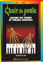Couverture de Chair de poule t.19 ; leçons de piano et pièges mortels