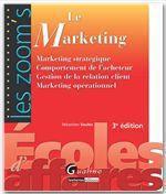 Vente Livre Numérique : Le marketing - 3e édition  - Sébastien Soulez