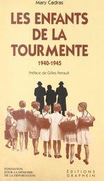 Les enfants de la tourmente, 1940-1945