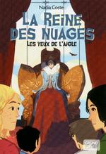 Vente Livre Numérique : Les yeux de l'aigle T2 - La reine des nuages  - Nadia COSTE