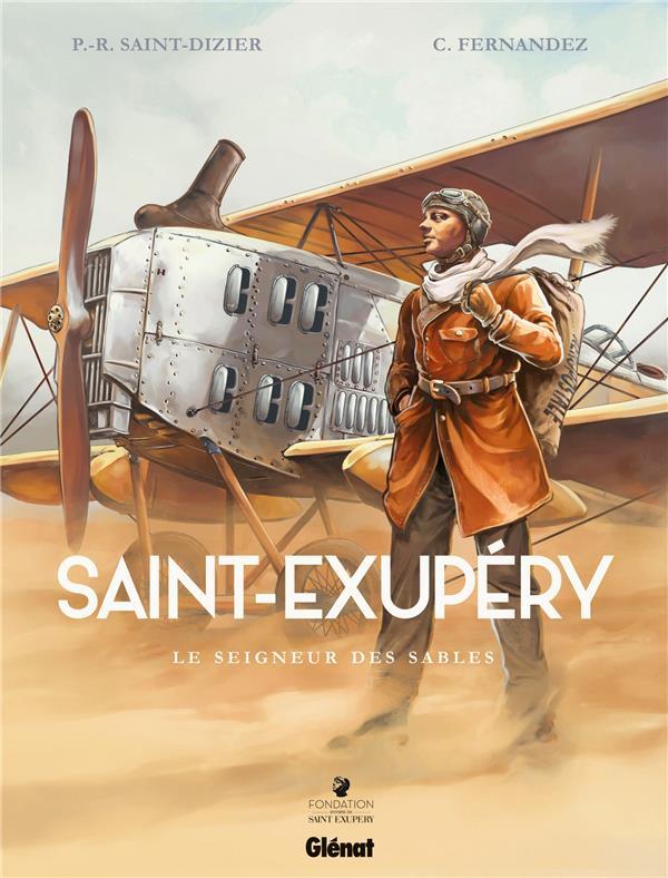 SAINT-EXUPERY T.1  -  LE SEIGNEUR DES SABLES