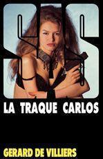 SAS T.116 ; la traque Carlos