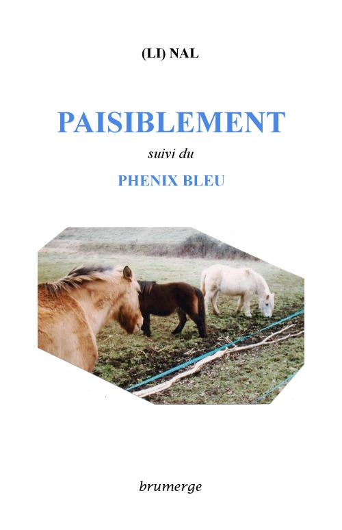 Paisiblement ; phenix bleu