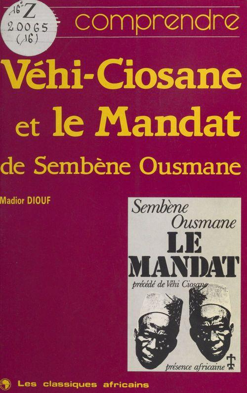 «Véhi-Ciosane» et «Le Mandat» d'Ousmane Sembène