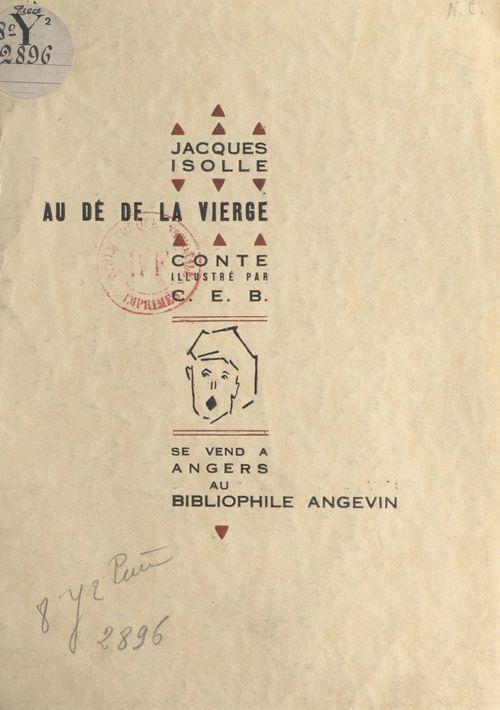Au dé de la Vierge  - Jacques Isolle