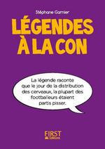 Vente Livre Numérique : Petit livre de - Légendes à la con  - Stéphane GARNIER