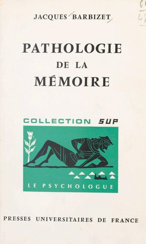 Pathologie de la mémoire