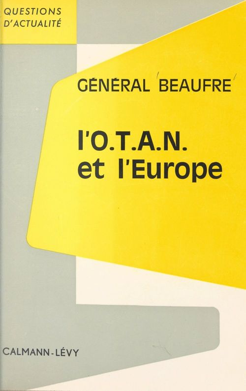 L'O.T.A.N. et l'Europe