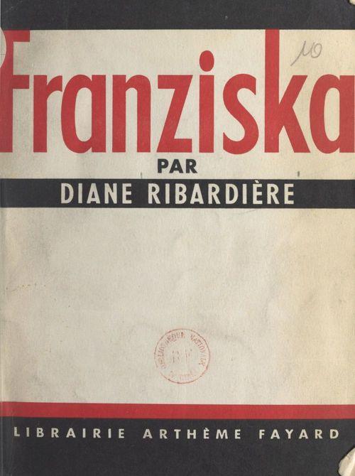 Franziska  - Diane Ribardière