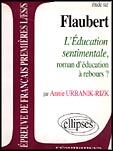 étude sur Flaubert ; l'éducation sentimentale ; roman d'éducation à rebours ?