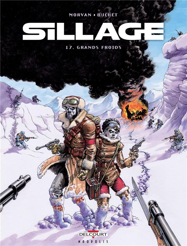 Sillage t.17 ; grands froids