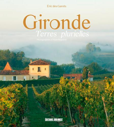 Gironde ; terres plurielles