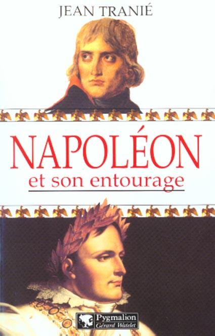 Napoleon et son entourage