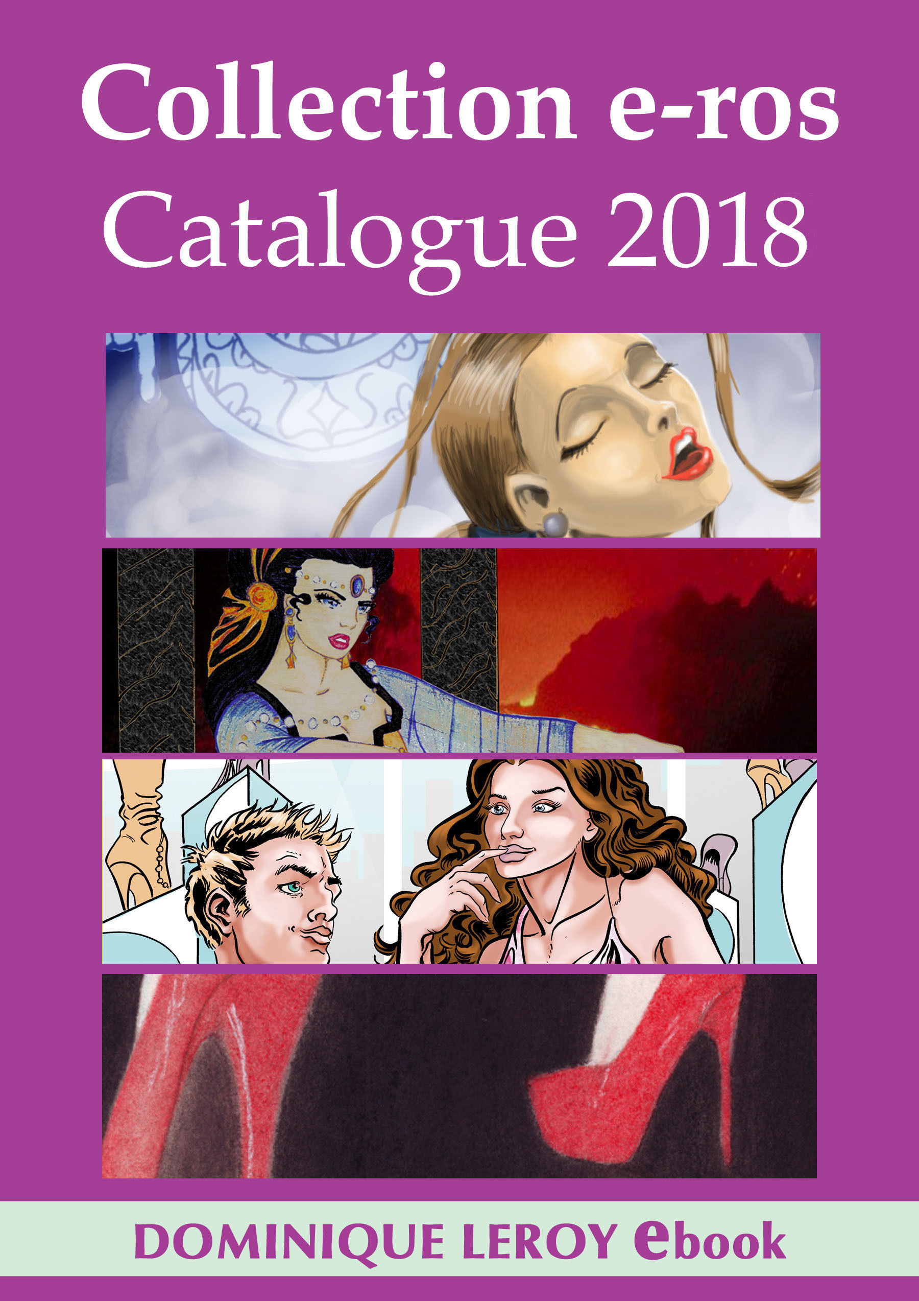 Collection e-ros, Catalogue 2018, Dominique Leroy