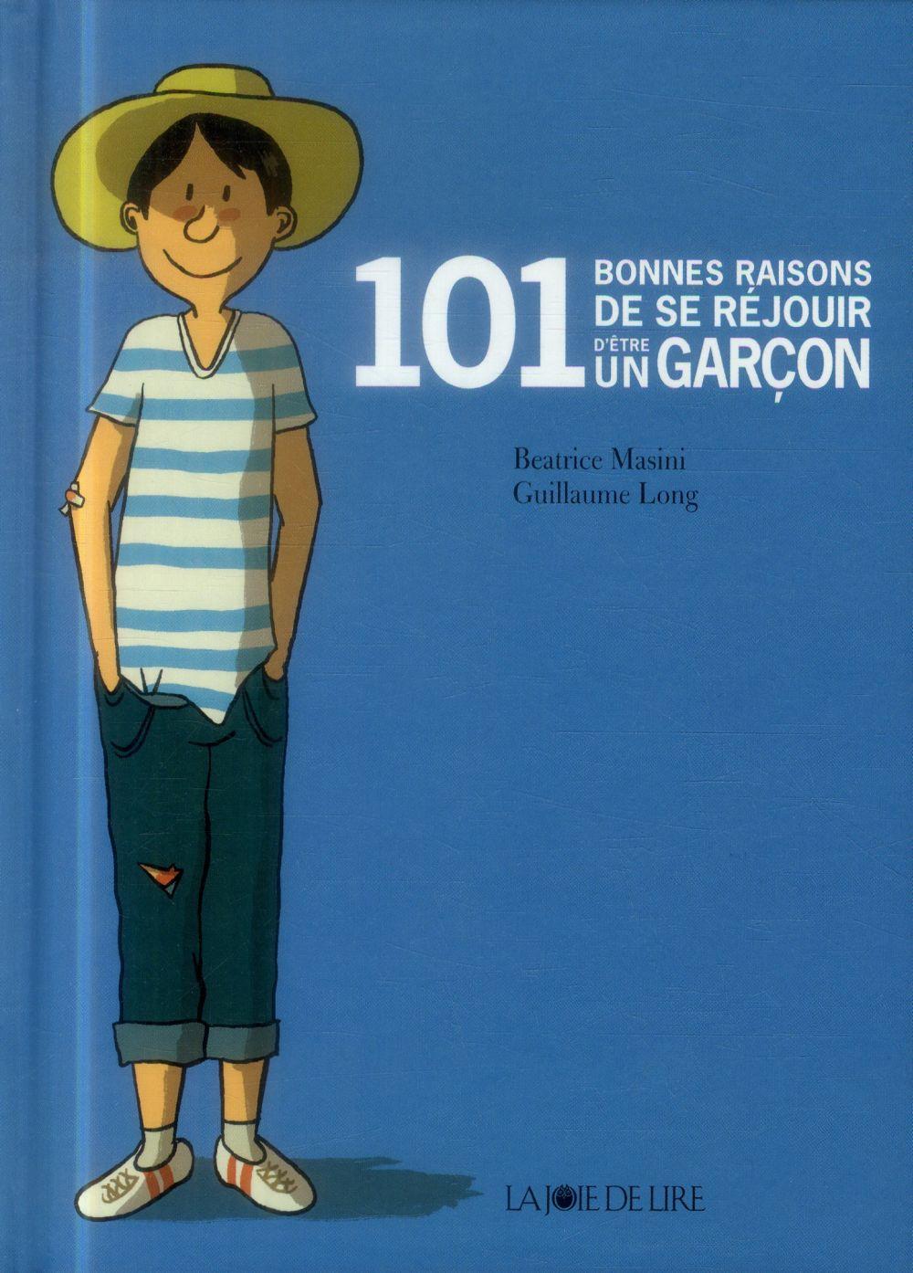 101 bonnes raisons de se réjouir d'etre un garçon
