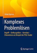 Komplexes Problemlösen  - Ulrike Kipman