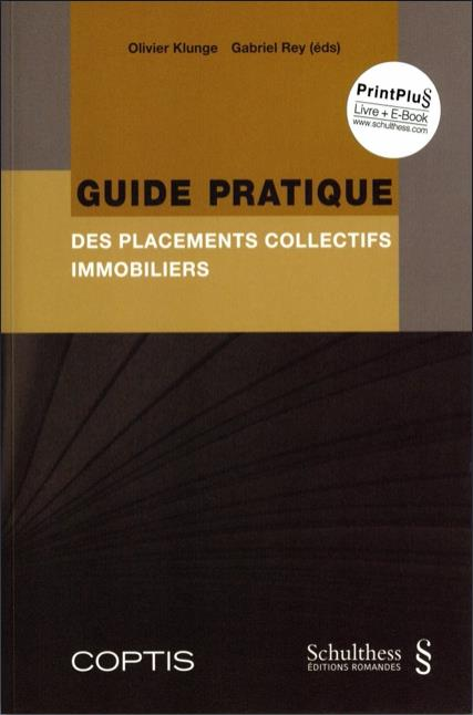 Guide pratique des placements collectifs immobiliers