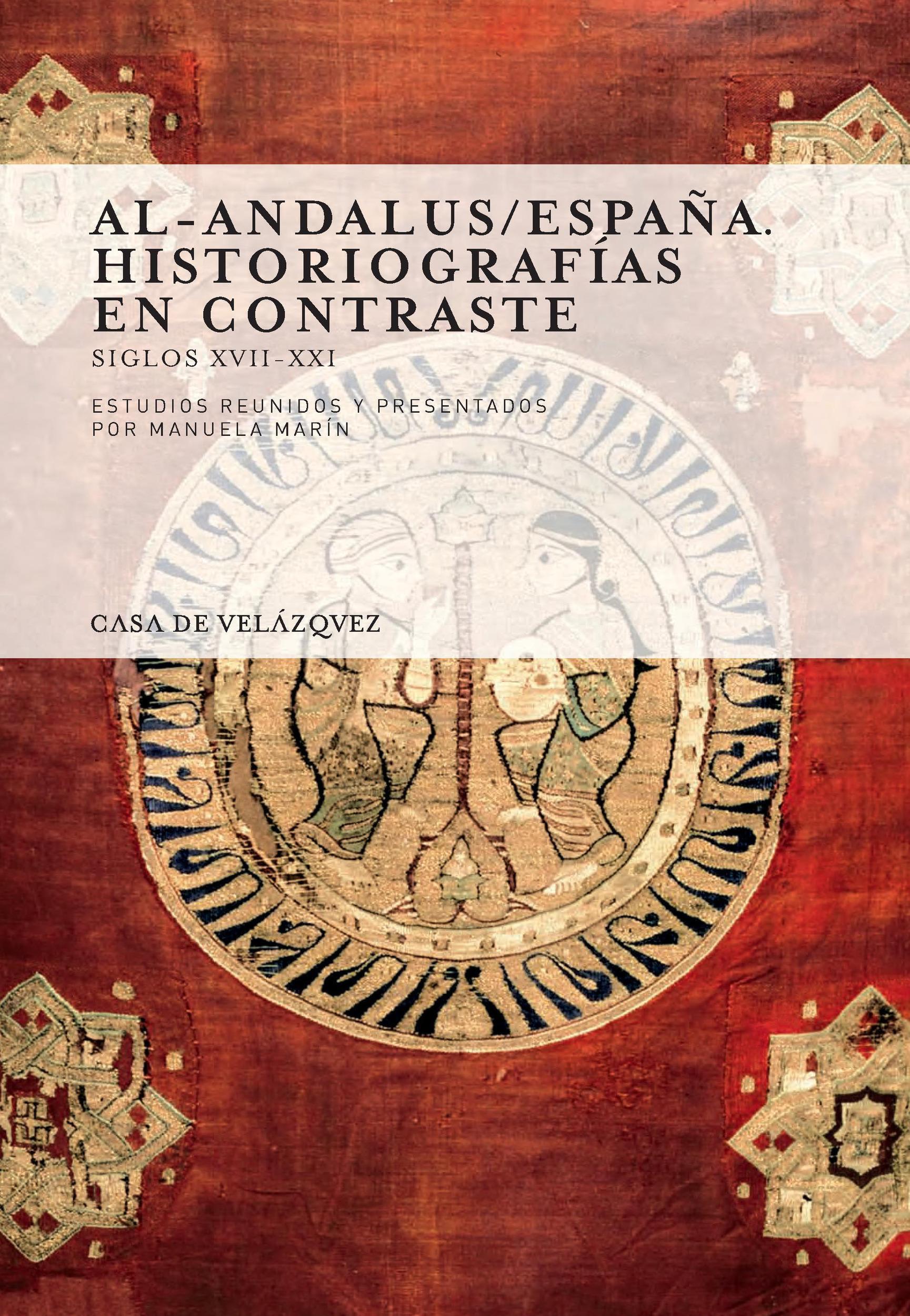 Al-andalus espana ; historiografias en contraste