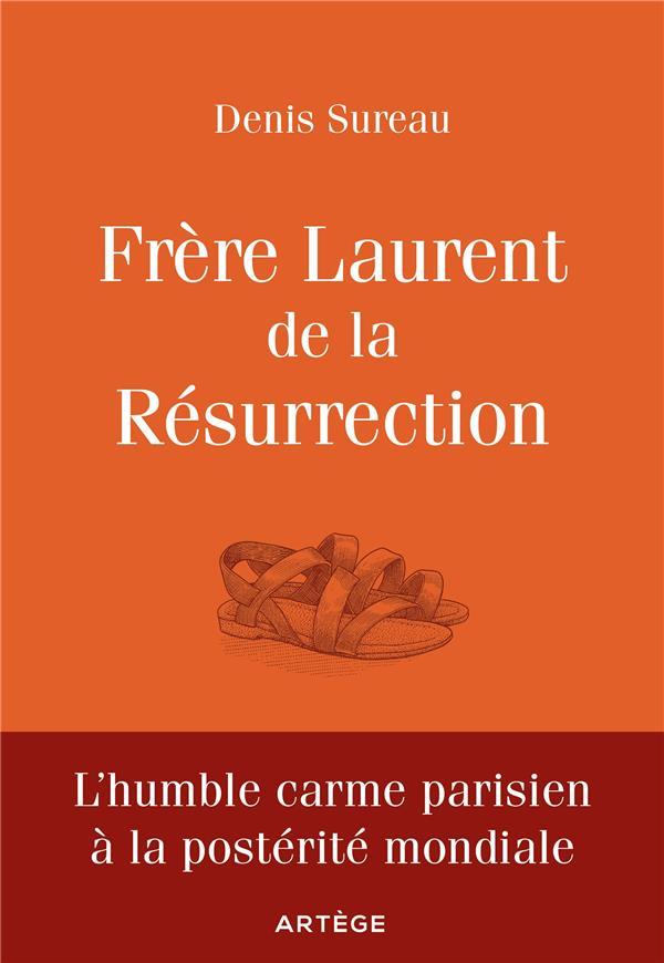 Frère Laurent de la Résurrection ; le cuisinier de Dieu