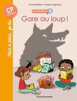 Vente Livre Numérique : Les enquêtes du CP T.5 ; gare au loup !  - Anne Rivière