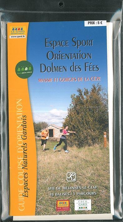 Espace sport orientation Dolmen des Fées ; massif et gorges de la Cèze