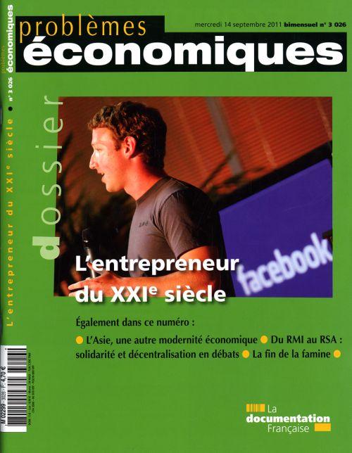 Problemes Economiques; L'Entrepreneur Du Xxie Siecle