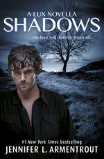 Vente Livre Numérique : The Shadows (A Lux prequel novella)  - Jennifer L. Armentrout