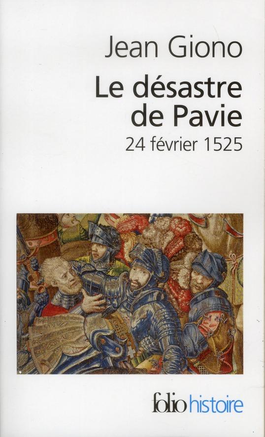 Le désastre de Pavie ; 24 février 1525