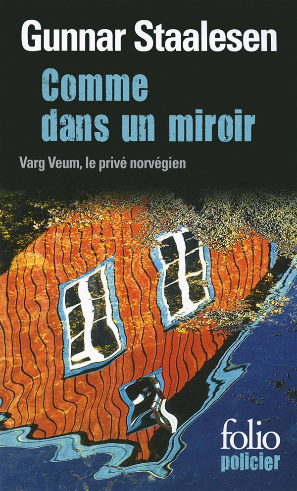 Comme dans un miroir ; Varg Veum, le privé norvegien