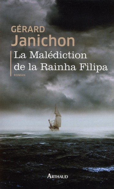 La malédiction de la Reinha Filipa
