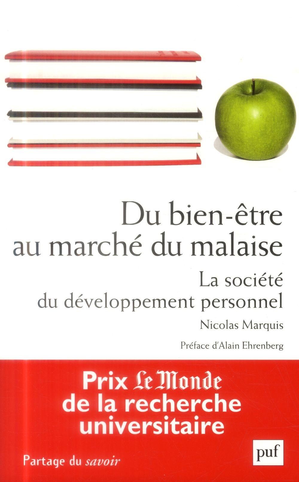 Du bien-être au marché du malaise ; la société du développement personnel