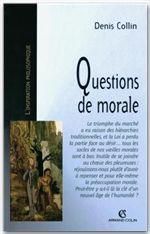 Vente Livre Numérique : Questions de morale  - Denis Collin