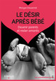 Le désir après bébé  - Maryse Dewarrat