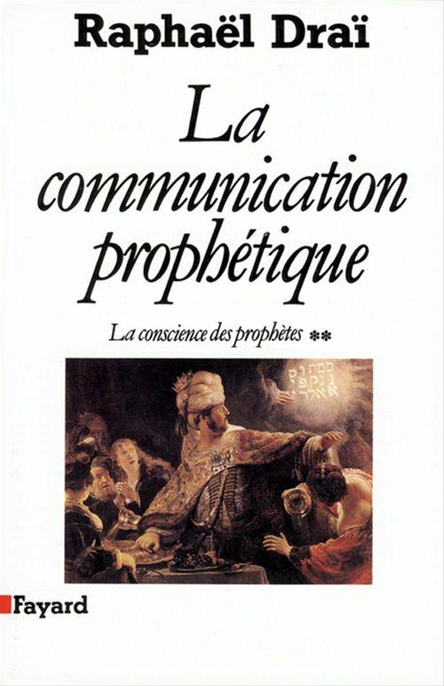 La communication prophétique t.2