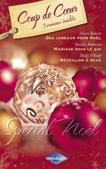 Vente EBooks : Spécial Noël (Harlequin Coup de Coeur)  - Alison Roberts - Natalie Anderson - Molly O'Keefe
